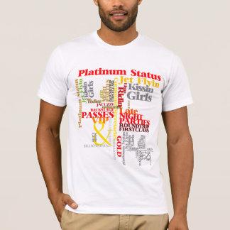 Goin Platin T-Shirt