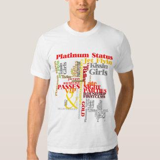 Goin Platin Tshirts