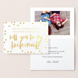 GoldConfetti sind- Sie mein Brautjungfern-Foto Folienkarte