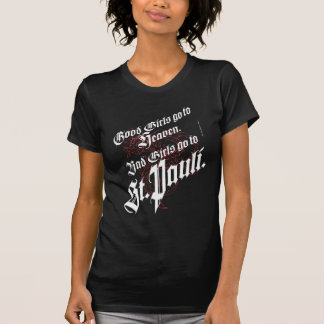 Good Girls go to Heaven T-Shirt