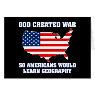 Gott geschaffener Krieg also Amerikaner würden Karte