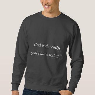 Gott ist das einzige Ziel Sweatshirt