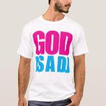 Gott ist ein DJ T-Shirt