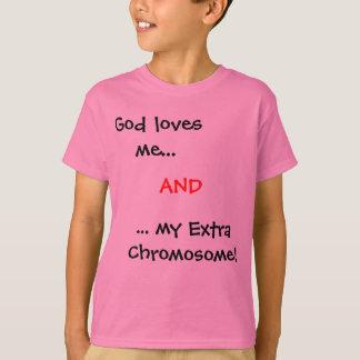 Gott-Lieben ich…,… mein Extrachromosom! UND T-Shirt