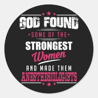 Gott machte Anästhesiologen unglaublich witzig Runder Aufkleber