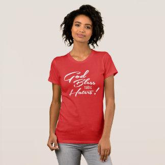 Gott segnen Haters-T - Shirt