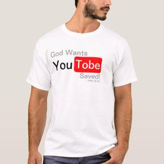 Gott will gerettet zu werden Sie, T-Shirt