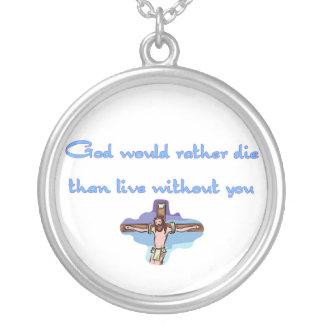 Gott wurde die eher als Live ohne Sie Halskette Mit Rundem Anhänger
