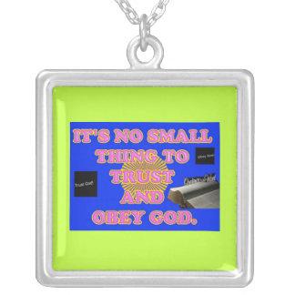 Gott zu vertrauen und das Befolgen ist keine Versilberte Kette