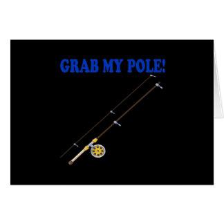 Grab My Pole Card
