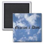 Gracias ein Dios - vor allem (Schwarzes) Magnete