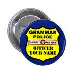 Grammatik-Polizei-kundengerechter Knopf Anstecknadelbuttons