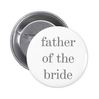 Grauer Text-Vater der Braut Runder Button 5,1 Cm