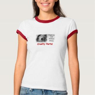 Grausamkeits-Schmerzen! T - Shirt