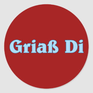 Griaß Di Gruß greeting Bayern bayrisch bayerisch Runde Aufkleber