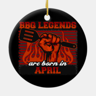 GRILLEN Legenden sind im April geboren Keramik Ornament