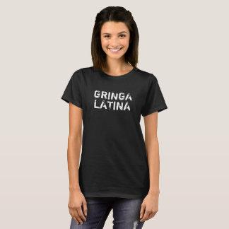 """GRINGA LATINA"" der T - Shirt Frauen"