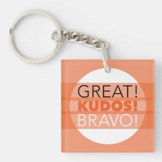 Groß! Ansehen! Bravo! Quadratisches Keychain, Schlüsselanhänger