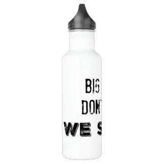 Große Mädchen schreien nicht 24oz. Wasser-Flasche Edelstahlflasche