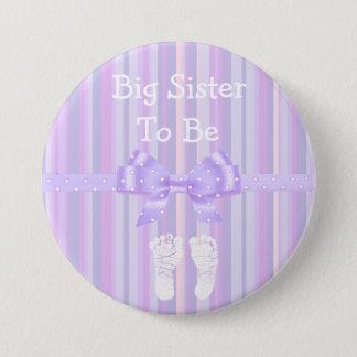 Große Schwester, zum Babyparty-Knopf zu sein: Lila Runder Button 7,6 Cm