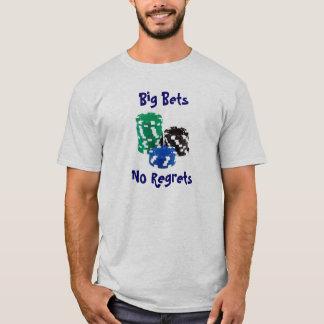 Große Wetten keine Bedauern T-Shirt