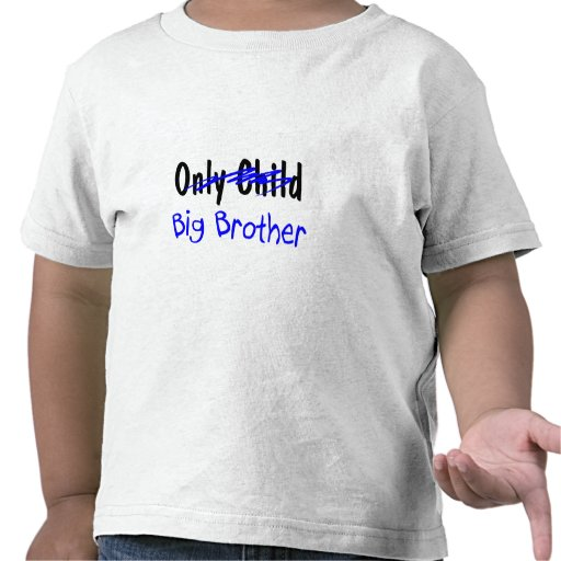 Großer Bruder (nicht mehr Einzelkind) T Shirts