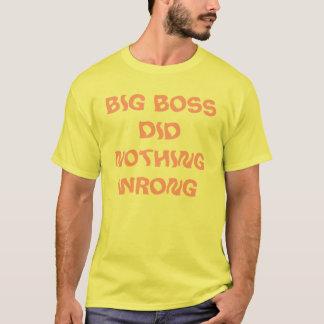 Großer Chef tat nichts falsch T-Shirt