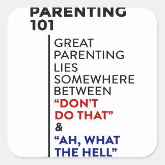 Großer Elternschafts-Rat des Parenting-101 Quadratischer Aufkleber