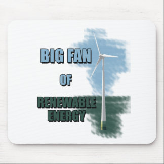 Großer Fan der erneuerbarer Energie Mauspad