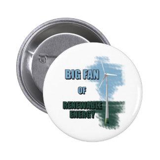 Großer Fan der erneuerbarer Energie Runder Button 5,7 Cm