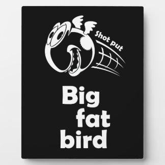 Großer fetter Kugelstoßenvogel Fotoplatte