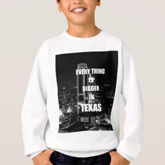 Größer in Texas Sweatshirt
