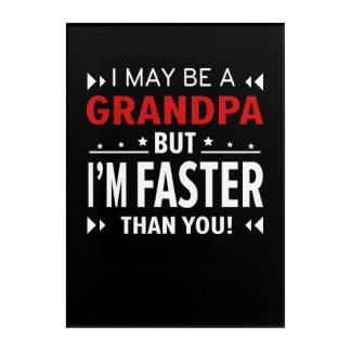 Großvater schneller als Sie laufender Großvater Acryldruck