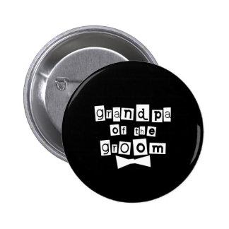 Großvater von Bräutigam-Weiß auf Schwarzem Runder Button 5,1 Cm