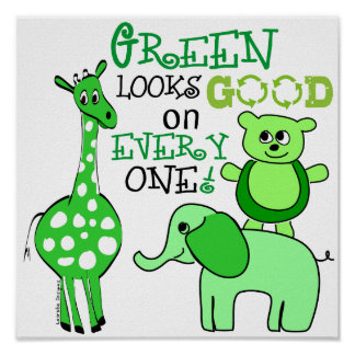 Grün schaut gut auf jeder Plakat