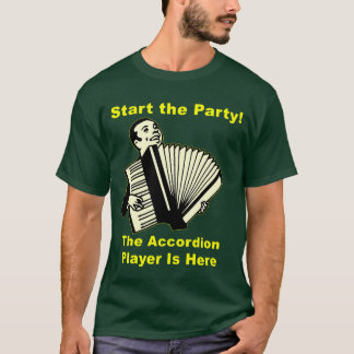 Gründen Sie das Party! Der Akkordeon-Spieler ist T-Shirt