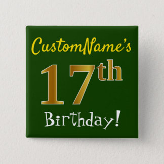 Grünen Sie, Imitat-Gold17. Geburtstag, mit Quadratischer Button 5,1 Cm
