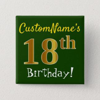 Grünen Sie, Imitat-Gold18. Geburtstag, mit Quadratischer Button 5,1 Cm