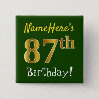 Grünen Sie, Imitat-Gold87. Geburtstag, mit Quadratischer Button 5,1 Cm