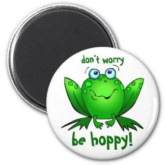 Grüner Frosch sorgen sich nicht ist hopfenreiche Runder Magnet 5,7 Cm