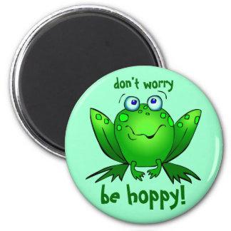 Grüner Frosch sorgen sich nicht ist hopfenreiches Runder Magnet 5,7 Cm