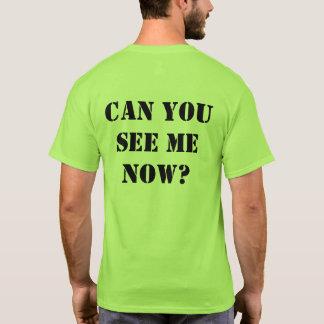 """Grünes Hallo-Kräfte Shirt: """"Können Sie mich jetzt T-Shirt"""