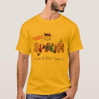 """Grüße von Spanien (und vom Risiko """"Cousin"""" 2 T-Shirt"""