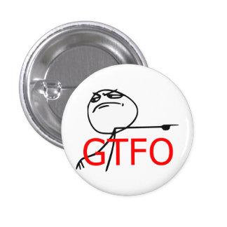 GTFO gehen Typ-Raserei-Gesichts-Comic Meme hinaus Runder Button 2,5 Cm