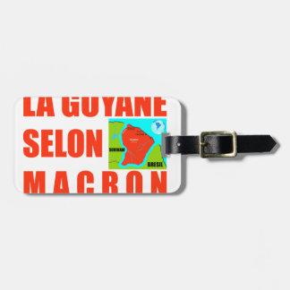 Guayana nach Macron ist eine Insel Kofferanhänger