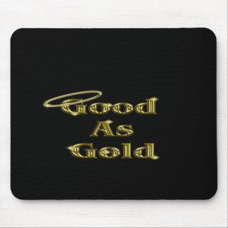 Gut als Gold Mousepad