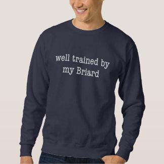 Gut ausgebildet durch mein Briard Sweatshirt