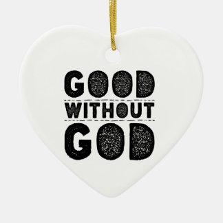 Gut ohne Gott Keramik Ornament