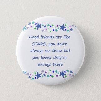 Gute Freunde sind wie Stern-inspirierend Zitat Runder Button 5,1 Cm