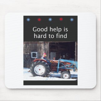 Gute Hilfe ist hart zu finden Mousepad